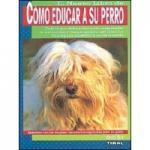 Libro de perros - como educar su perro